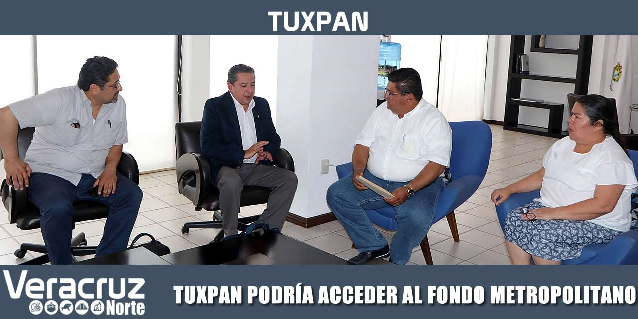 TUXPAN REÚNE CARACTERÍSTICAS PARA CONVERTIRSE EN LA NOVENA ZONA METROPOLITANA DE VERACRUZ