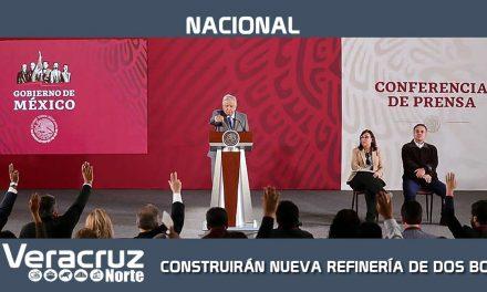 PEMEX CONSTRUIRÁ LA NUEVA REFINERÍA DE DOS BOCAS