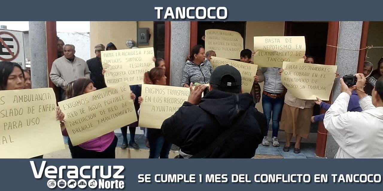 SE CUMPLE 1 MES DEL CONFLICTO EN TANCOCO