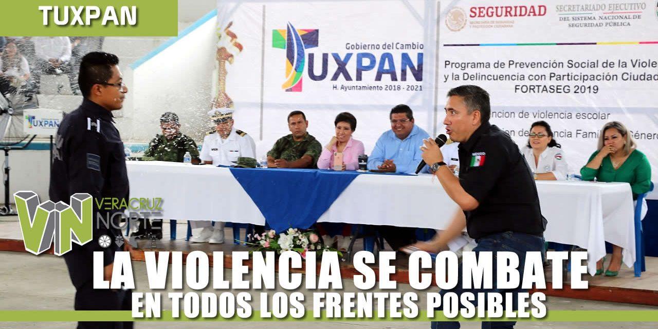 LA VIOLENCIA SE COMBATE EN TODOS LOS FRENTES POSIBLES