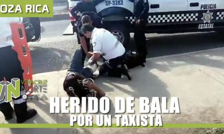 HERIDO DE BALA POR UN TAXISTA EN POZA RICA