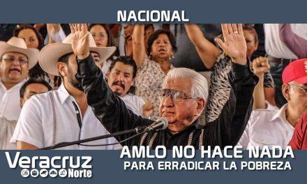 AMLO NO HACE NADA PARA COMBATIR LA POBREZA Y DESIGUALDAD; ANTORCHA DEBE TOMAR EL PODER Y HACERLO