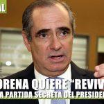 """MORENA QUIERE """"REVIVIR"""" LA PARTIDA SECRETA DEL PRESIDENTE"""