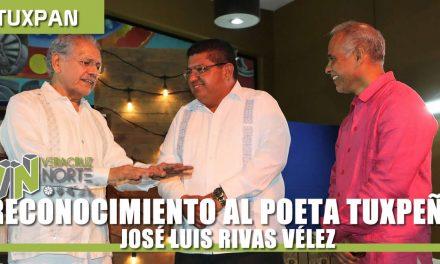 RECONOCIMIENTO AL POETA TUXPEÑO JOSÉ LUIS RIVAS VÉLEZ
