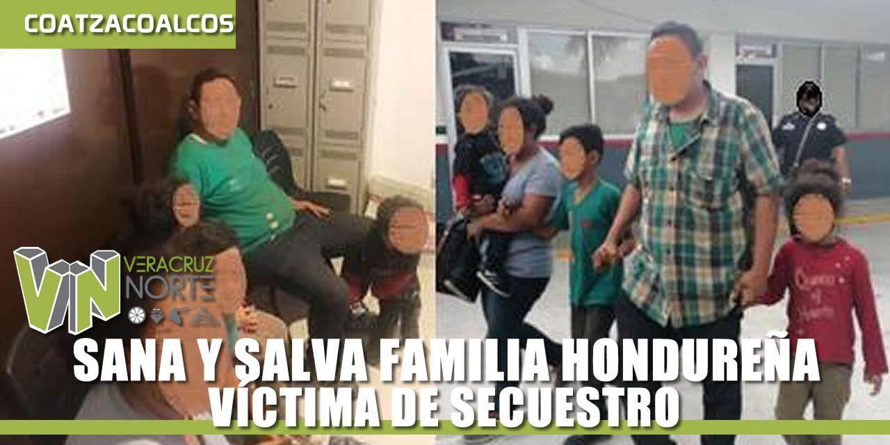 SANA Y SALVA FAMILIA HONDUREÑA VÍCTIMA DE SECUESTRO
