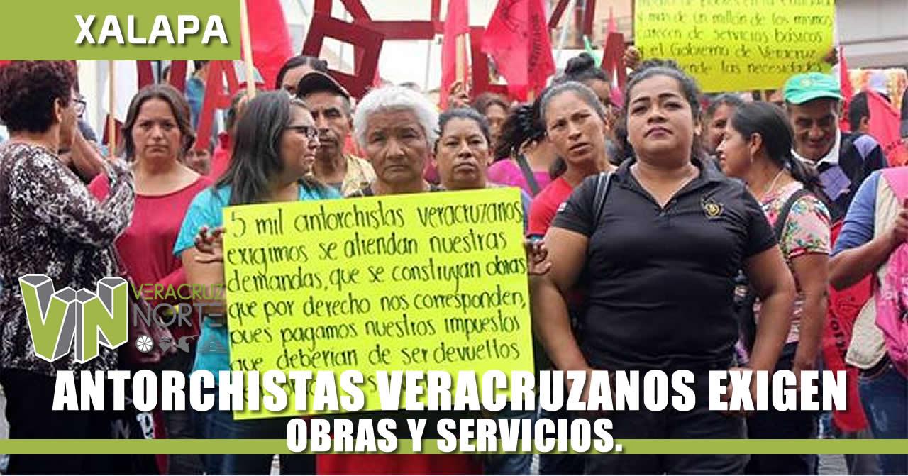 ANTORCHISTAS VERACRUZANOS EXIGEN OBRAS Y SERVICIOS.