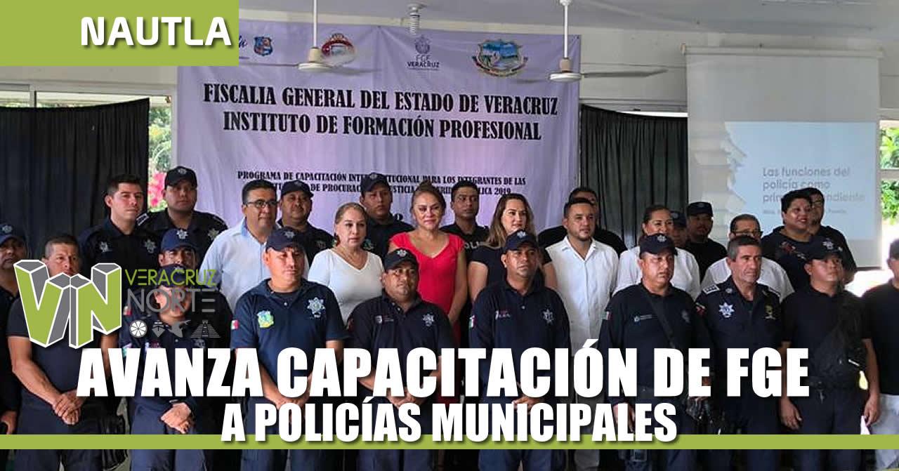 AVANZA CAPACITACIÓN DE FGE A POLICÍAS MUNICIPALES