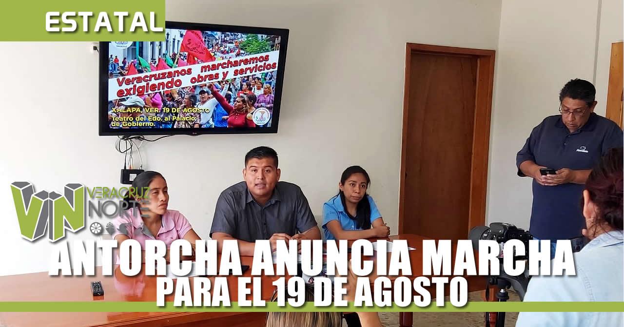 ANTORCHA VERACRUZ ANUNCIA MARCHA PARA EL 19 DE AGOSTO