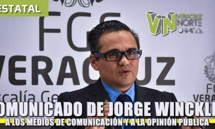 Comunicado de Jorge Winckler Ortíz a los medios de Comunicación y a la Opinión Pública