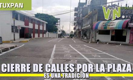 Cierre de Calles por Tradicional Plaza