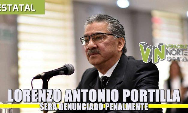 Se denunciará penalmente a Lorenzo Antonio Portilla Vázquez, extitular del ORFIS