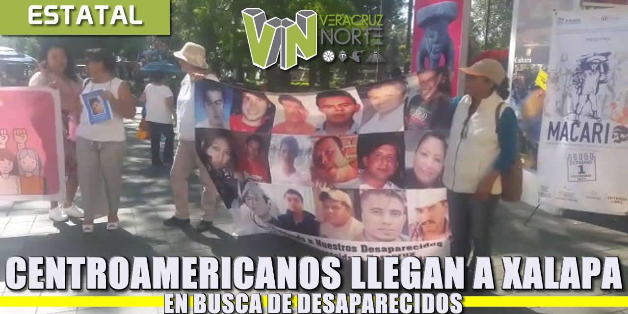 Centroamericanos llegan a XALAPA en busca de DESAPARECIDOS