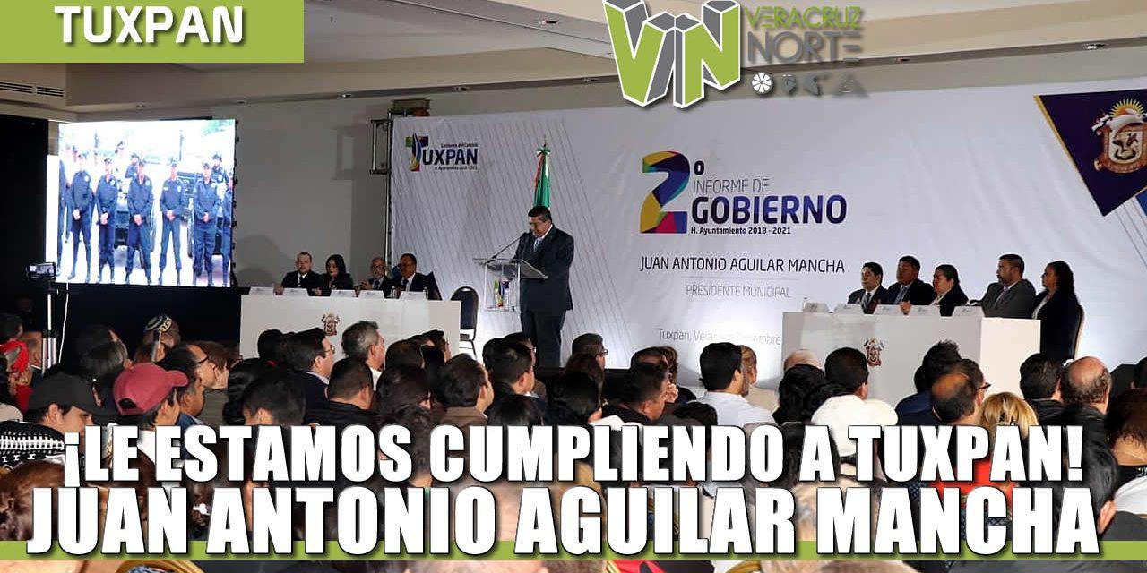 ¡Le estamos cumpliendo a Tuxpan!: Juan Antonio Aguilar Mancha