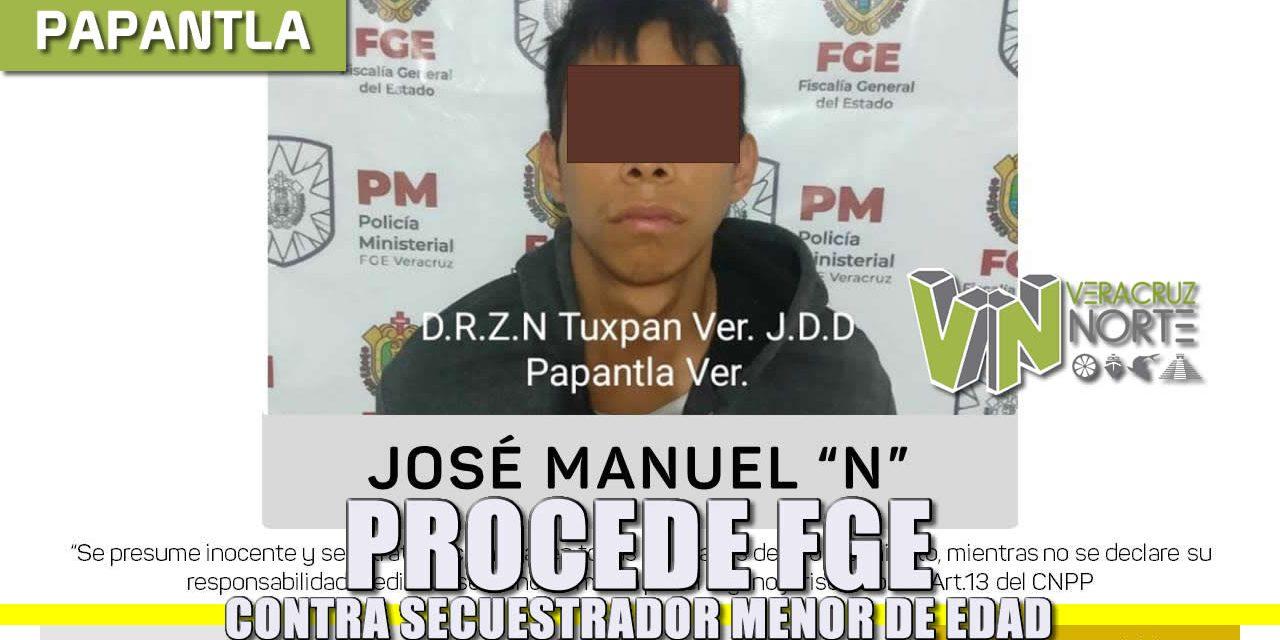 Procede FGE contra SECUESTRADOR MENOR DE EDAD