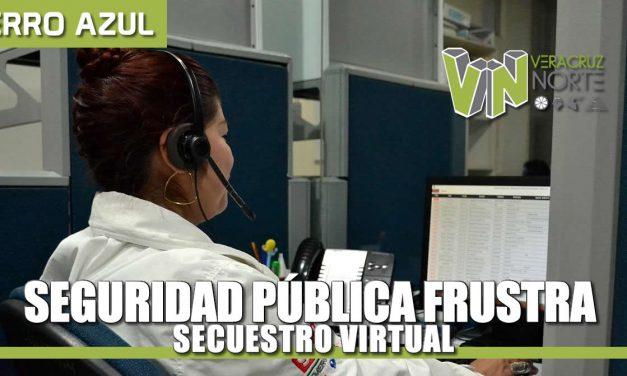 SeguridaD Pública frustra Secuestro Virtual