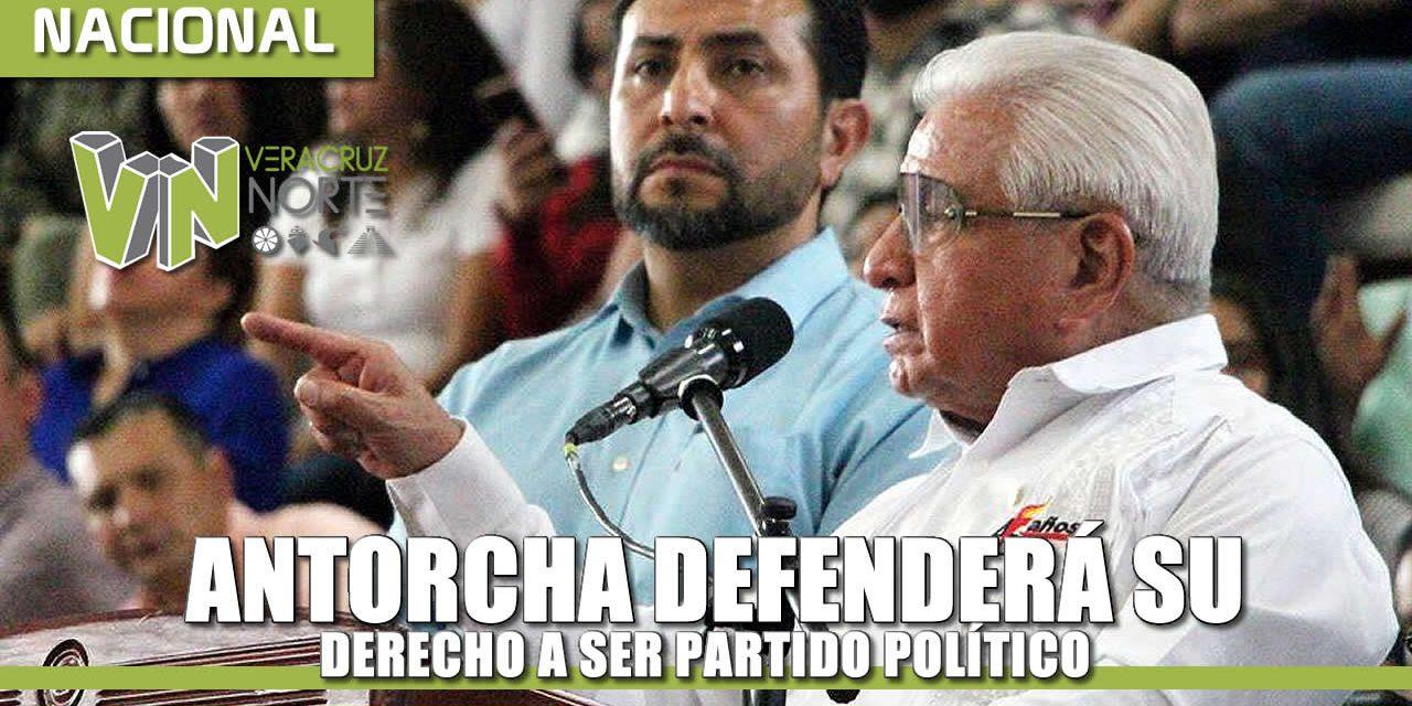ANTORCHA DEFENDERÁ SU DERECHO A SER PARTIDO POLÍTICO: AQUILES CÓRDOVA
