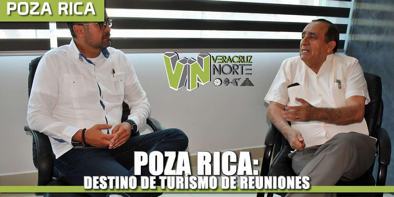 Poza Rica: Destino de Turismo de Reuniones