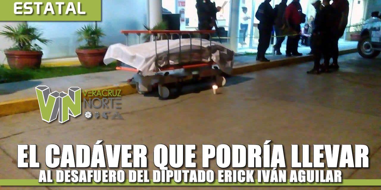 El CADÁVER que podría llevar al desafuero del diputado Erick Iván Aguilar