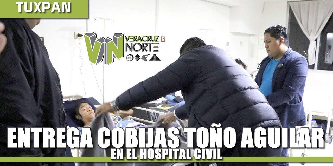 ENTREGA TOÑO AGUILAR COBIJAS EN HOSPITAL CIVIL