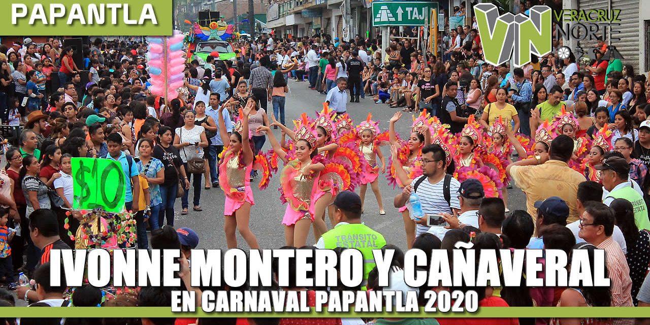 "IVONNE MONTERO Y CAÑAVERAL EN ""CARNAVAL PAPANTLA 2020"""