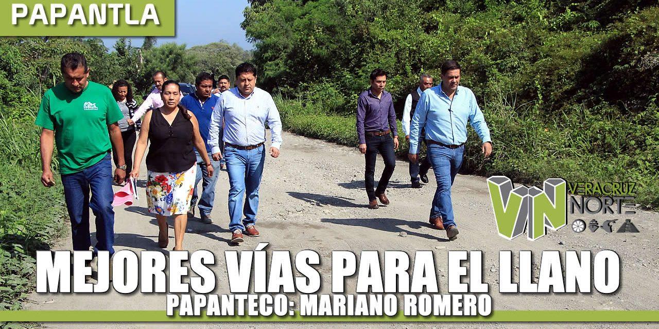 MEJORES VÍAS PARA EL LLANO PAPANTECO: MARIANO ROMERO