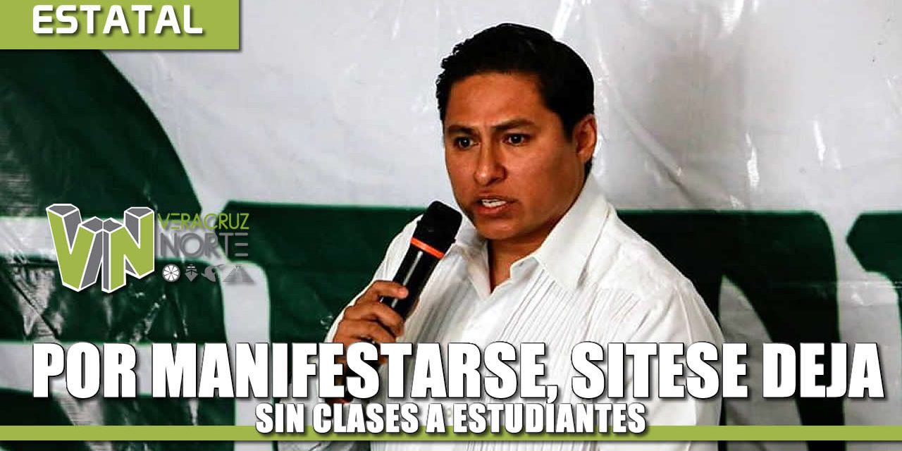 Por manifestarse, agremiados del SITESE dejarán sin clases a estudiantes