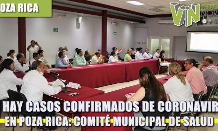 NO HAY CASOS CONFIRMADOS DE CORONAVIRUS EN POZA RICA: COMITÉ MUNICIPAL DE SALUD