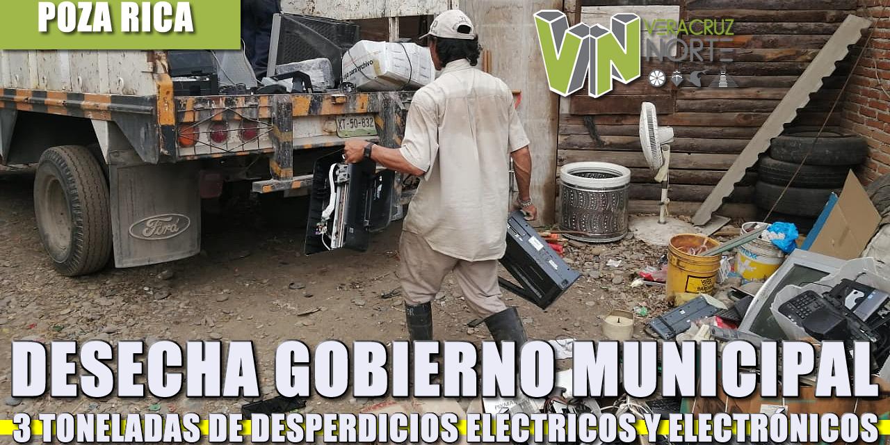 DESECHA GOBIERNO MUNICIPAL 3 TONELADAS DE DESPERDICIOS ELÉCTRICOS Y ELECTRÓNICOS