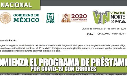 COMIENZA EL PROGRAMA DE PRÉSTAMOS POR COVID-19 CON ERRORES