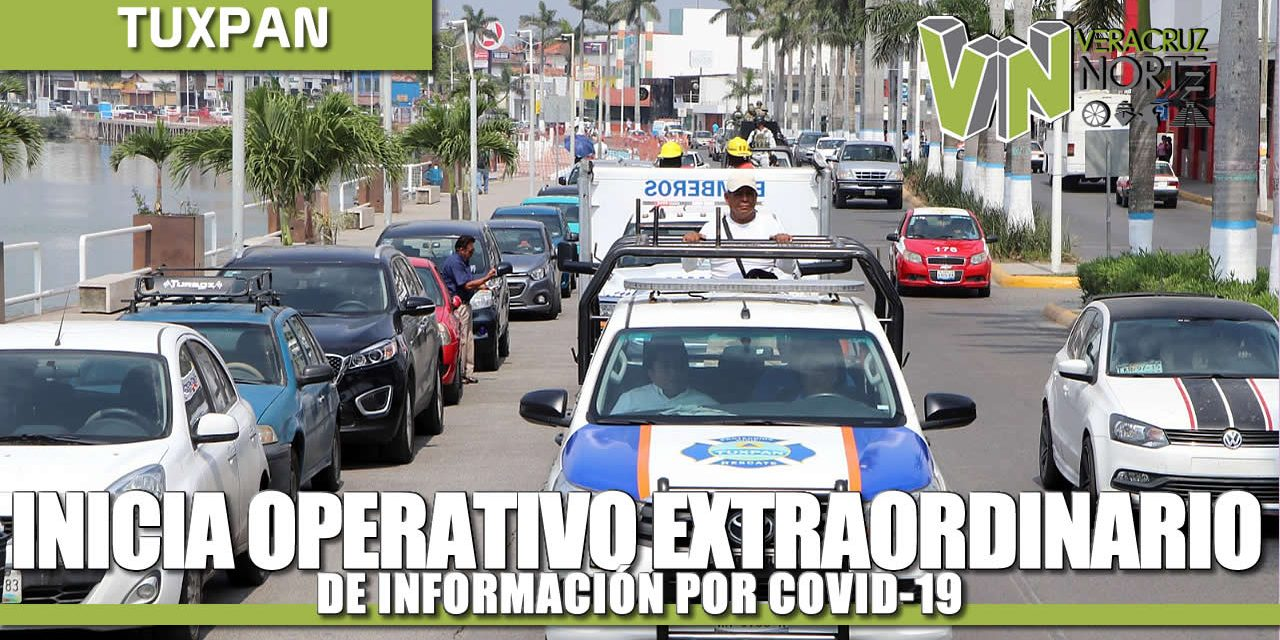 Inicia Operativo Extraordinario de Información por Covid 19