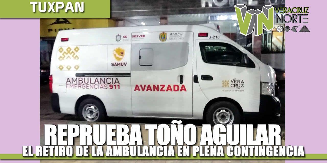 REPRUEBA JUAN ANTONIO AGUILAR MANCHA PROCEDIMIENTO DEL GOBIERNO ESTATAL PARA EL RETIRO DE AMBULANCIA EN PLENA CONTINGENCIA.