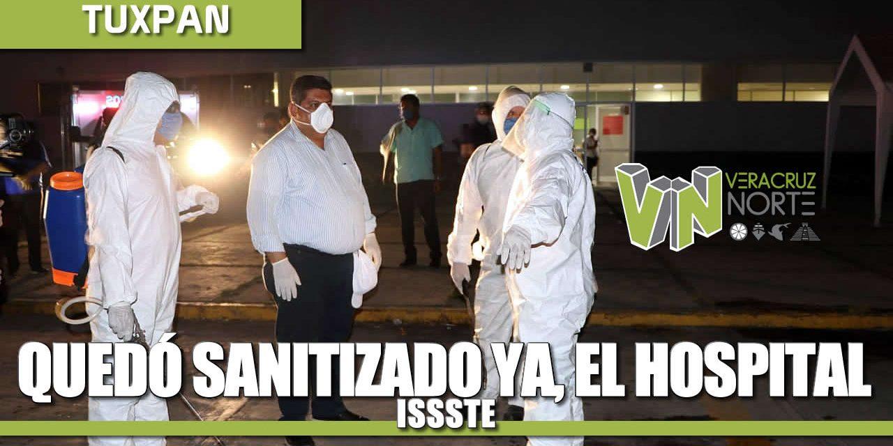 QUEDÓ SANITIZANDO YA, EL HOSPITAL DEL ISSSTE