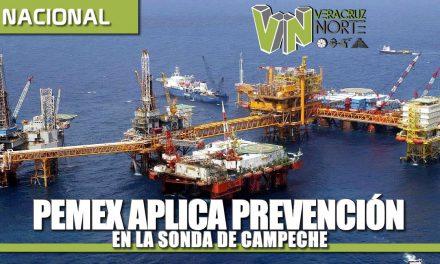 PEMEX aplica modelo de prevención para mitigar efectos del COVID-19 en la Sonda de Campeche