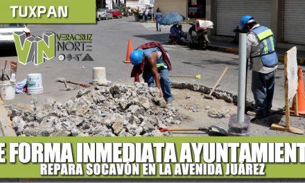 DE FORMA INMEDIATA AYUNTAMIENTO REPARA DE SOCAVÓN EN LA JUÁREZ