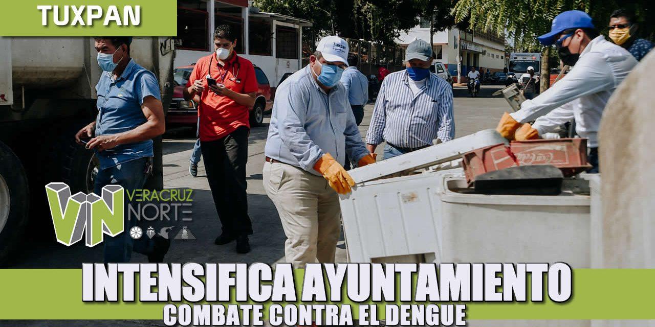 INTENSIFICA AYUNTAMIENTO COMBATE CONTRA EL DENGUE