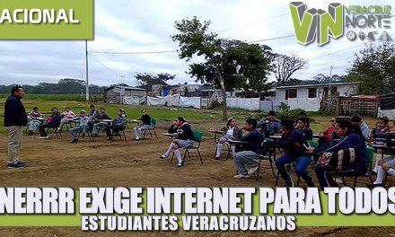 FNERRR EXIGE INTERNET PARA TODOS LOS ESTUDIANTES VERACRUZANOS.