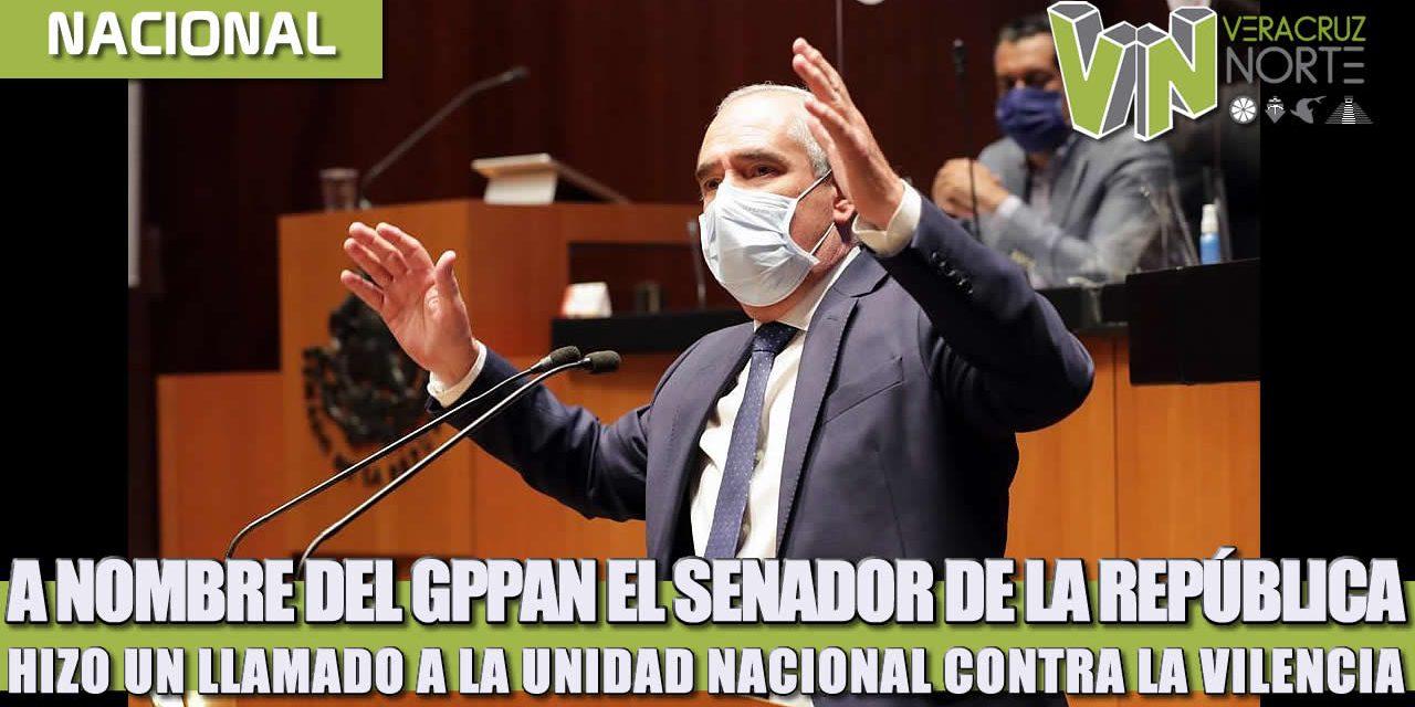 A nombre del GPPAN, el Senador de la República hizo un llamado a la unidad nacional contra la violencia.