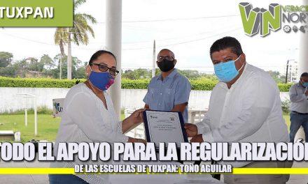 TODO EL APOYO PARA LA REGULARIZACIÓN DE LAS ESCUELAS DE TUXPAN: TOÑO AGUILAR
