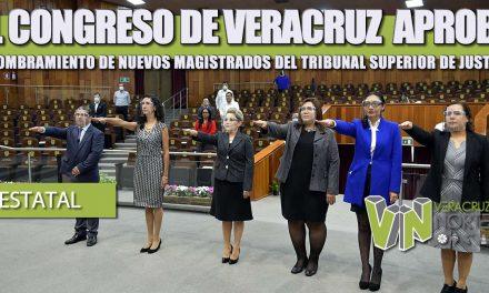 EL CONGRESO DE VERACRUZ  APROBÓ EL NOMBRAMIENTO DE NUEVOS MAGISTRADOS DEL TRIBUNAL SUPERIOR DE JUSTICIA