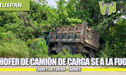 CONDUCTOR DE CAMIÓN DE CARGA SE DA A LA FUGA CARRETERA TUXPAN CAZONES.