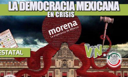 LA DEMOCRACIA MEXICANA EN CRISIS