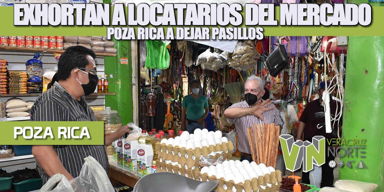 Exhortan a locatarios del Mercado Poza Rica a despejar pasillos