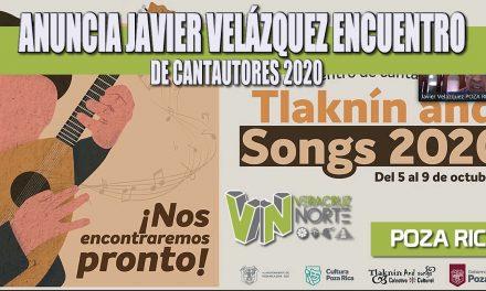 ANUNCIA JAVIER VELÁZQUEZ ENCUENTRO DE CANTAUTORES 2020