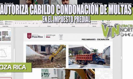 AUTORIZA CABILDO CONDONACIÓN DE MULTAS EN EL IMPUESTO PREDIAL
