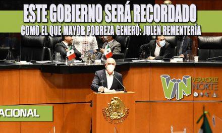 ESTE GOBIERNO SERÁ RECORDADO COMO EL QUE MAYOR POBREZA GENERÓ: JULEN REMENTERÍA