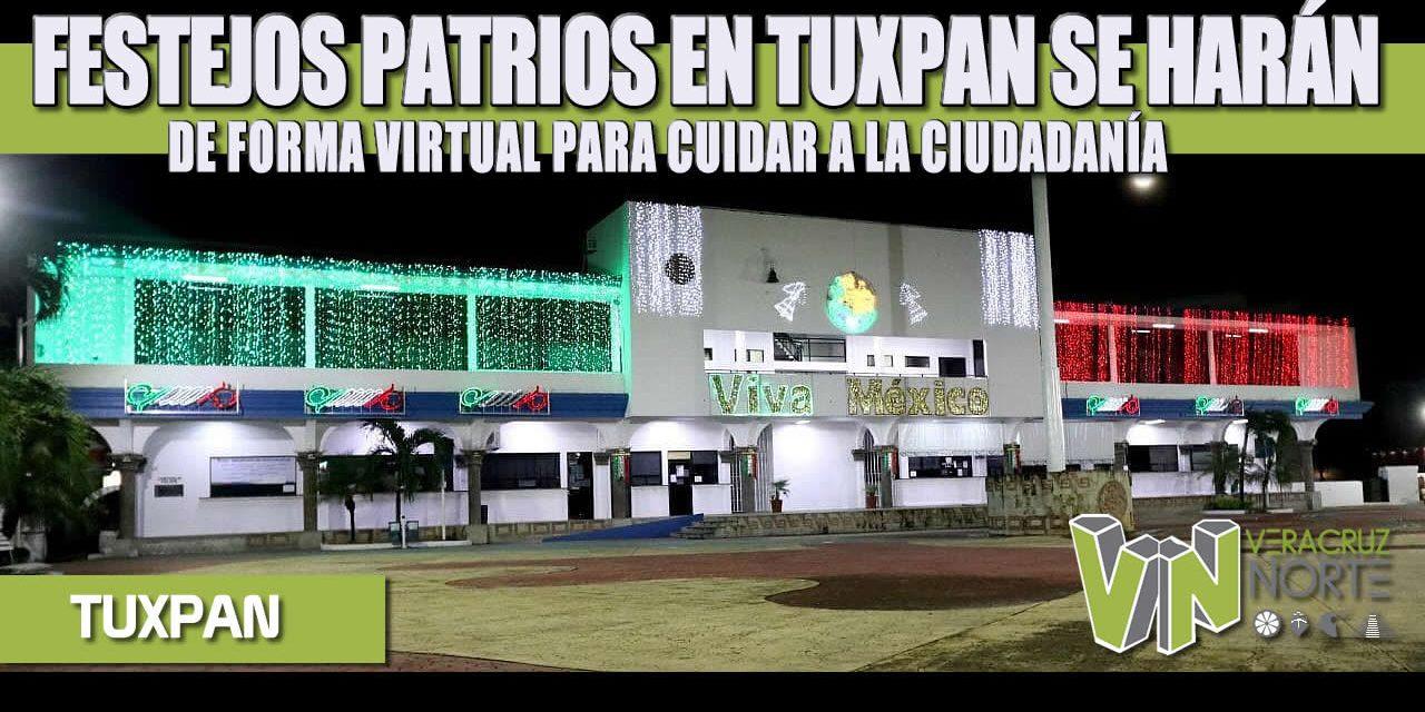 FESTEJOS PATRIOS EN TUXPAN SE HARÁN DE FORMA VIRTUAL PARA CUIDAR A LA CIUDADANÍA