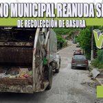 GOBIERNO MUNICIPAL REANUDA SERVICIO DE RECOLECCIÓN DE BASURA