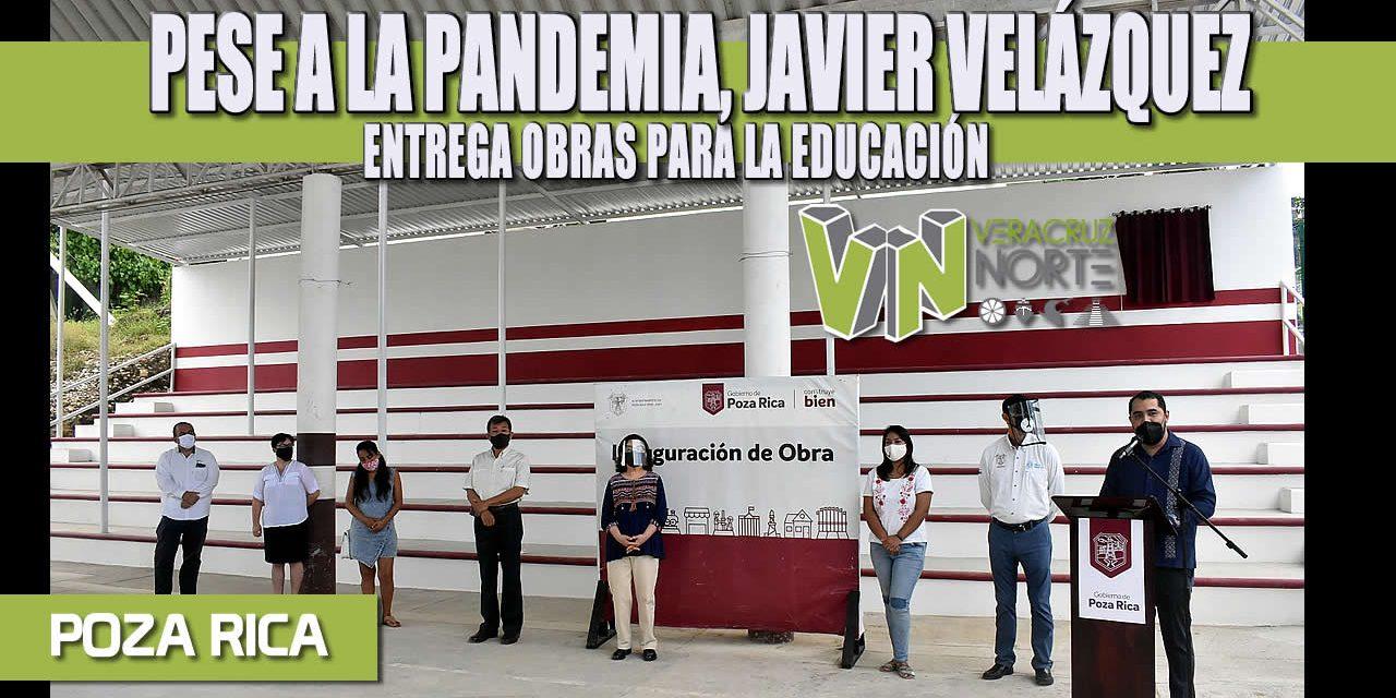 PESE A LA PANDEMIA, JAVIER VELÁZQUEZ ENTREGA OBRAS PARA LA EDUCACIÓN