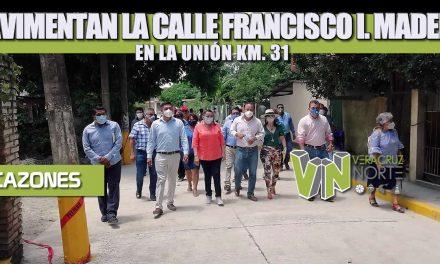 PAVIMENTAN LA CALLE FRANCISCO I. MADERO EN LA UNIÓN KM. 31