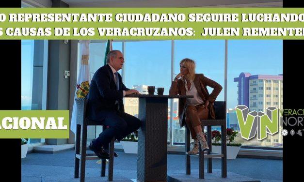 COMO REPRESENTANTE CIUDADANO SEGUIRÉ LUCHANDO POR LAS CAUSAS DE LOS VERACRUZANOS: JULEN REMENTERÍA